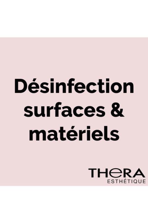 Désinfection surfaces & matériels