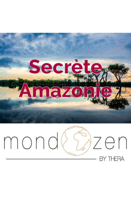 Secrète Amazonie