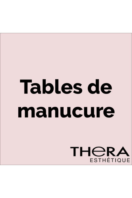 Tables de manucure
